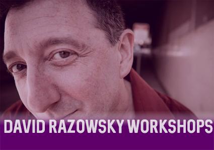 David Razowsky Workshops