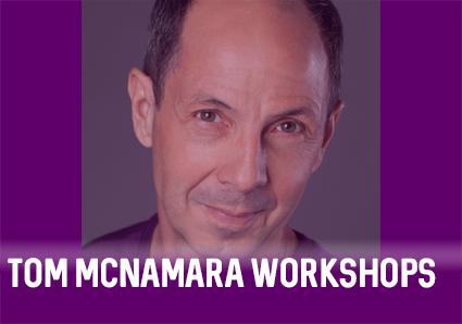 Tom McNamara Workshops
